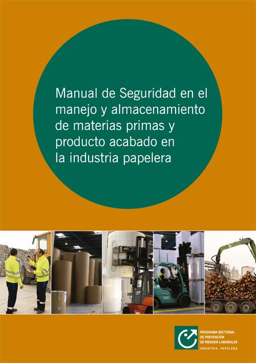 Manual de seguridad en el manejo y almacenamiento de materias primas y