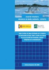 Voluntary Agreement MMA-ASPAPEL on Wastewater. Sector Report, Year 2009