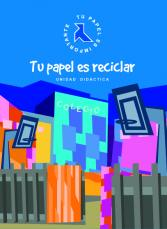 School: Teaching Unit. Your role (paper) is to Recycle