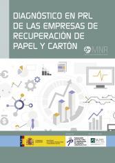 Diagnóstico de situación en PRL de las empresas de recuperación de papel y cartón